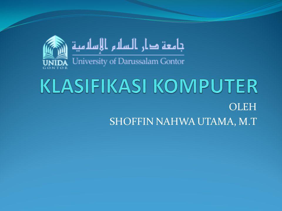 OLEH SHOFFIN NAHWA UTAMA, M.T