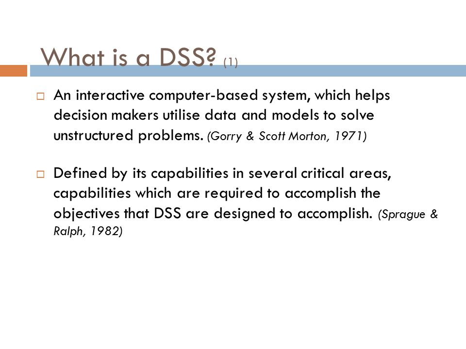 What is a DSS.