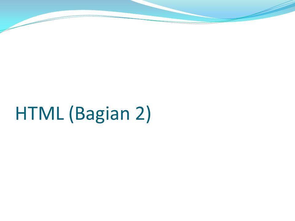 HTML (Bagian 2)