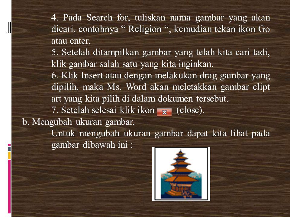 """4. Pada Search for, tuliskan nama gambar yang akan dicari, contohnya """" Religion """", kemudian tekan ikon Go atau enter. 5. Setelah ditampilkan gambar ya"""