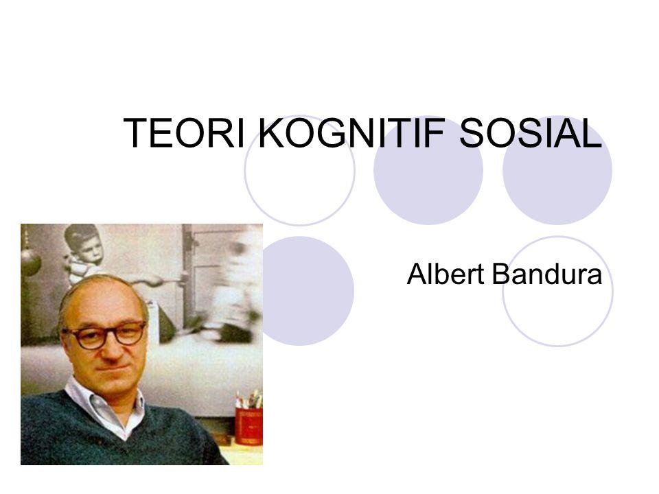 KONSEP Bandura  banyak mengkaji dan meneliti belajar OBSERVASIONAL  seseorang belajar melalui observasi/mengamati SOSIAL  pikiran dan tindakan manusia memiliki asal usul yang bersifat sosial.
