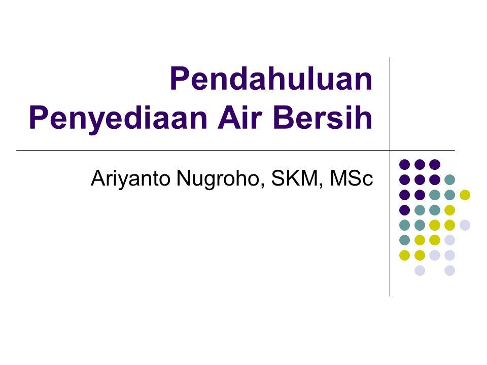 PENGARUH AIR TERHADAP KESEHATAN Pengaruh langsung Air dapat menimbulkan Water Born Disease.