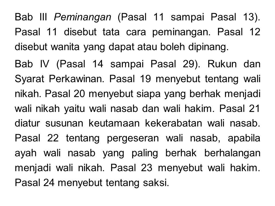 Pasal 25 tentang syarat orang yang dapat menjadi saksi (Muslim, adil, akil baliq, waras dan tidak tuli).