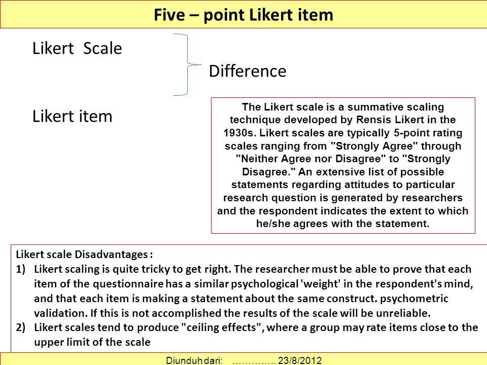 TAHAPAN PENYUSUNAN SEKALA LIKERT MEMILIH PERNYATAAN (1) 1.Memilih dengan nilai t, dengan langkah: Menghitung dan menjumlahkan skor tiap subyek Mengelompokkan subyek menjadi dua.