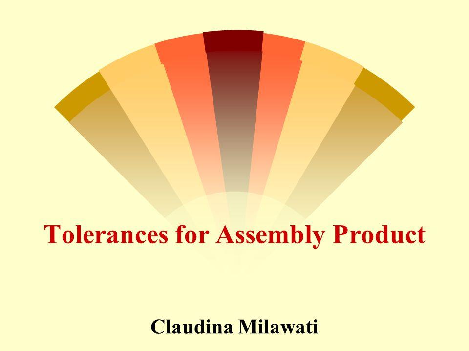 Tolerances for Assembly Product 0.29480.2870.3030.3052 dianggap scrap