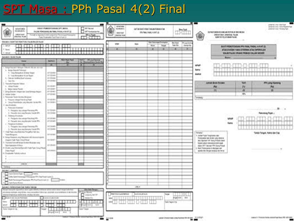 SPT Masa : PPh Pasal 4(2) Final