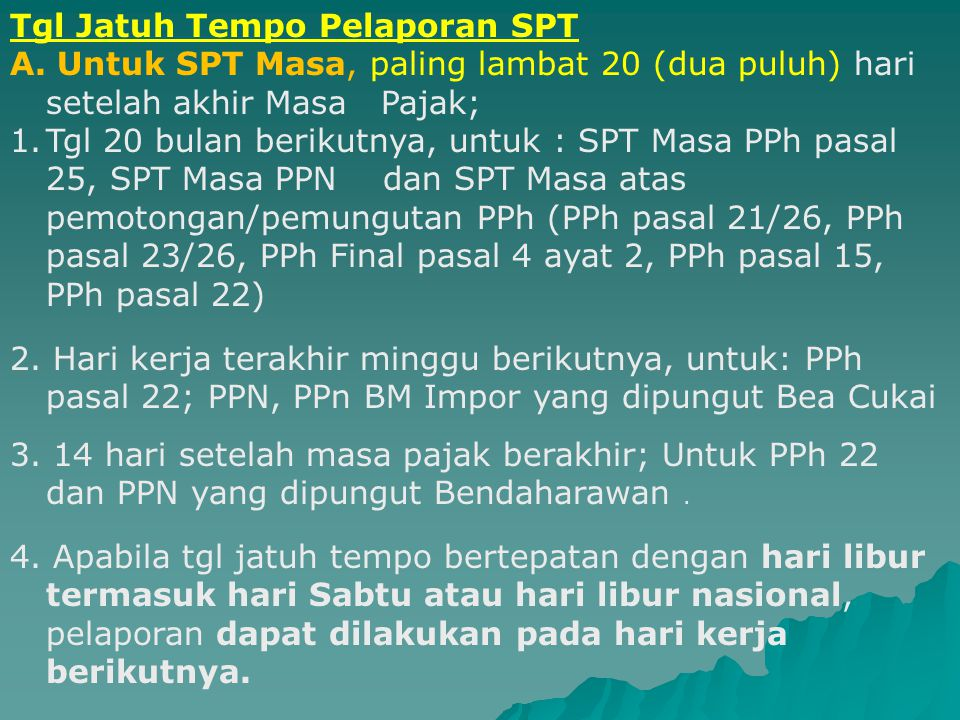Tgl Jatuh Tempo Pelaporan SPT A.