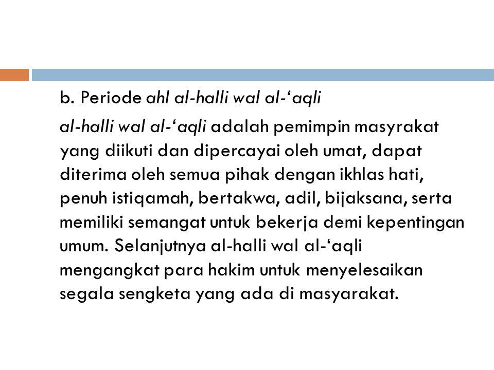  Periodisasi peradilan Islam di Indonesia sebelum datangnya pemerintahan kolonial (Belanda) yang disepakati para ahli terbagi menjadi tiga periode, y