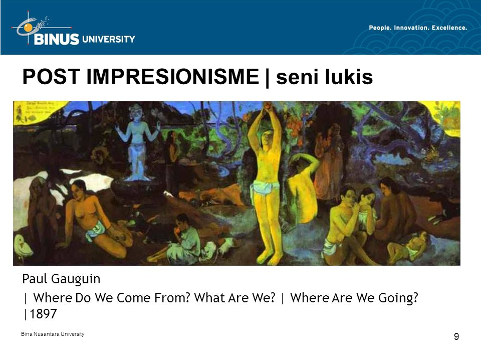 Bina Nusantara University 10 POST IMPRESIONISME | seni lukis Paul Gauguin |Vision After The Sermon |1888 Paul Gauguin |The Yellow Christ |1889