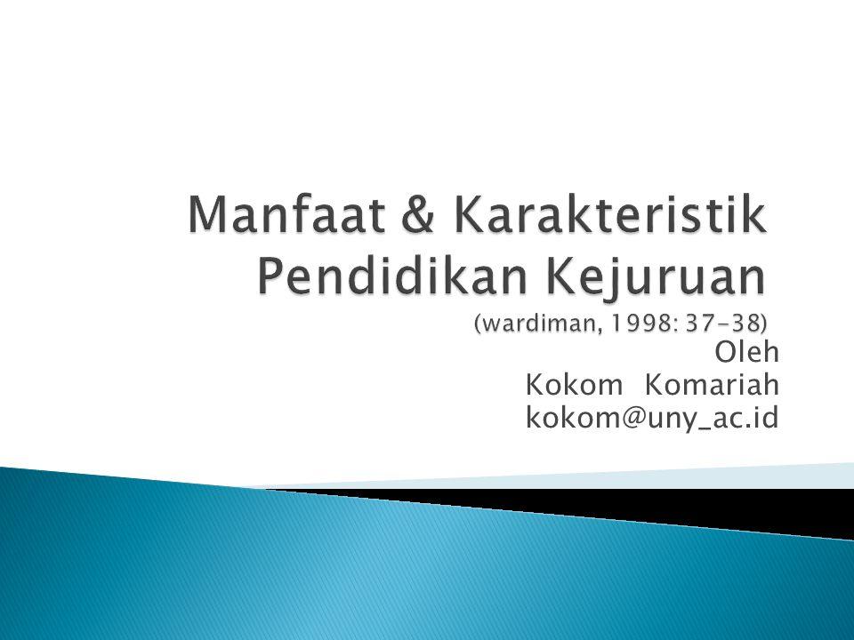 Oleh Kokom Komariah kokom@uny_ac.id