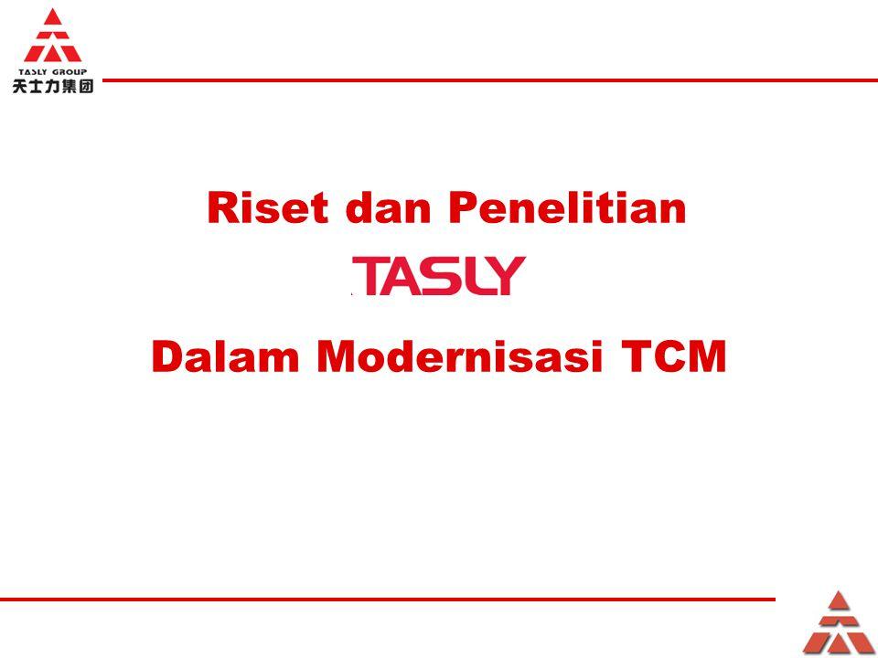 Dalam Modernisasi TCM Riset dan Penelitian