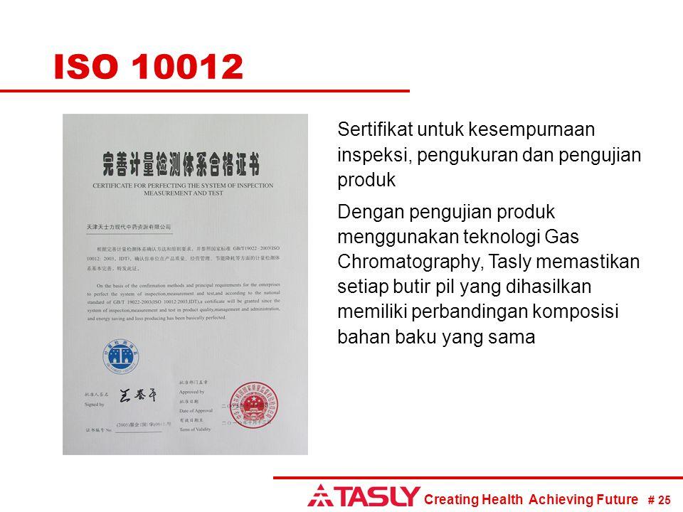 Creating Health Achieving Future # 25 ISO 10012 Sertifikat untuk kesempurnaan inspeksi, pengukuran dan pengujian produk Dengan pengujian produk menggu