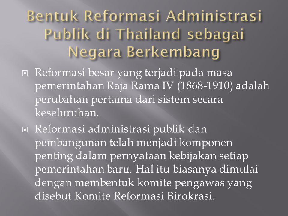 Dua tujuan ditandai arah reformasi selama periode ini :  Modernisasi dan meningkatkan efisiensi sistem pelayanan sipil.