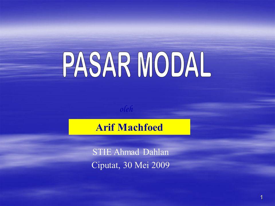 1 oleh Arif Machfoed STIE Ahmad Dahlan Ciputat, 30 Mei 2009