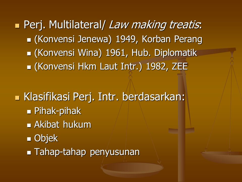 Perj. Multilateral/ Law making treatis: Perj. Multilateral/ Law making treatis: (Konvensi Jenewa) 1949, Korban Perang (Konvensi Jenewa) 1949, Korban P