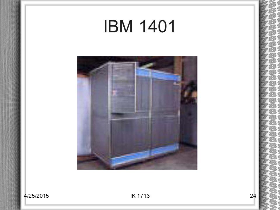 IBM 1401 4/25/2015IK 171324