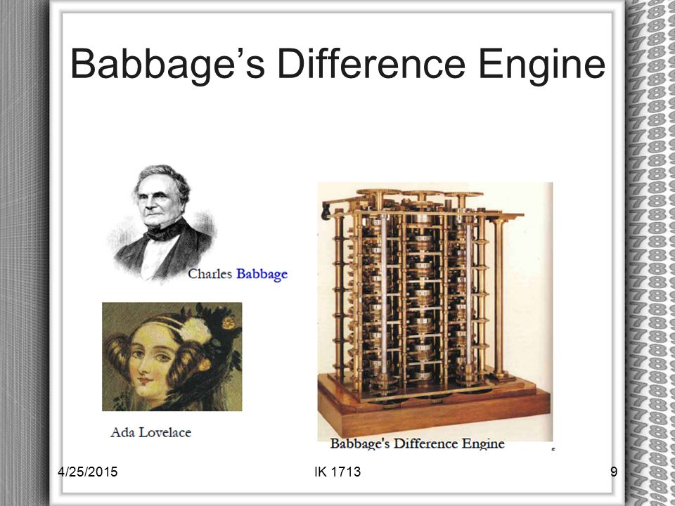 Babbage's Difference Engine 4/25/20159IK 1713
