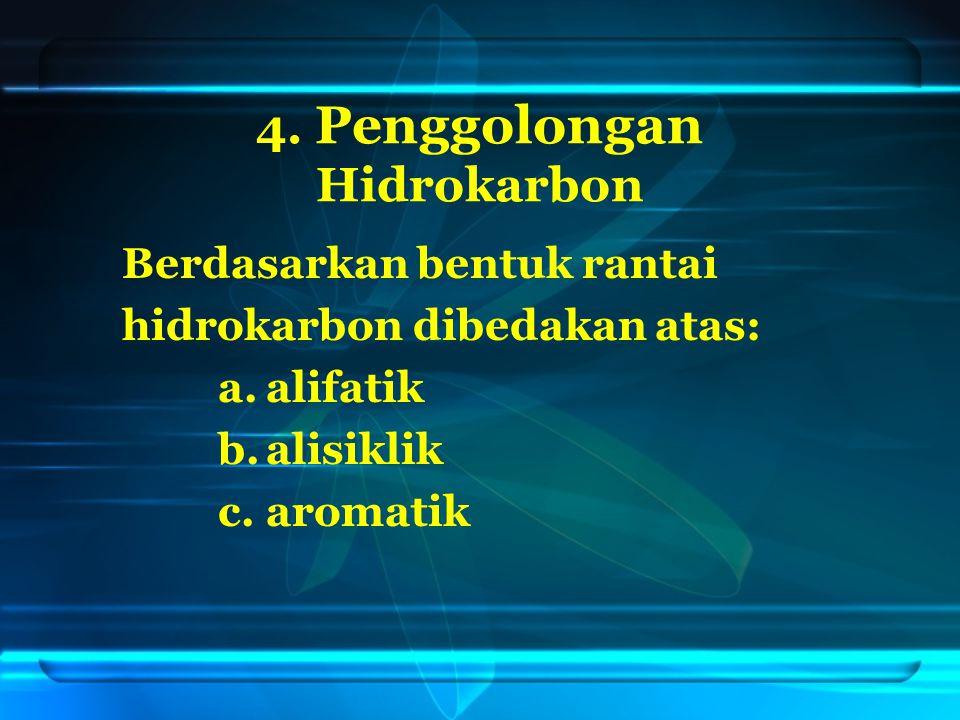 A. Alifatik Alifatik : hidrokarbon rantai terbuka CH 3 - CH 2 - CH - C - CH 3 Contoh: CH 3