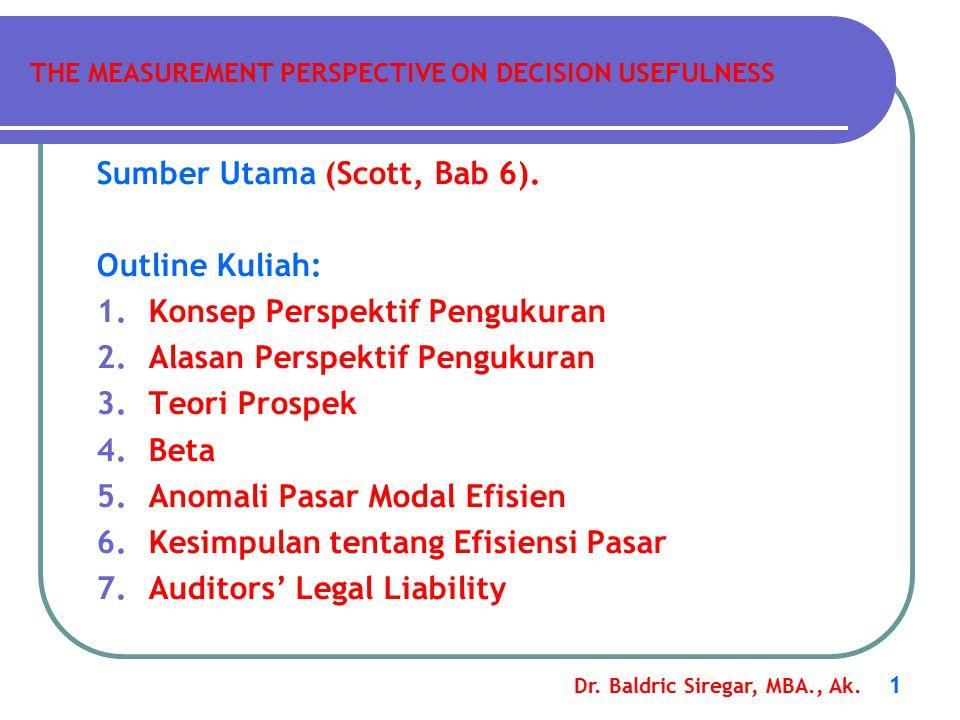 Dr.Baldric Siregar, MBA., Ak. 1 Sumber Utama (Scott, Bab 6).