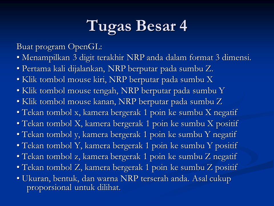 Tugas Besar 4 Buat program OpenGL: Menampilkan 3 digit terakhir NRP anda dalam format 3 dimensi.