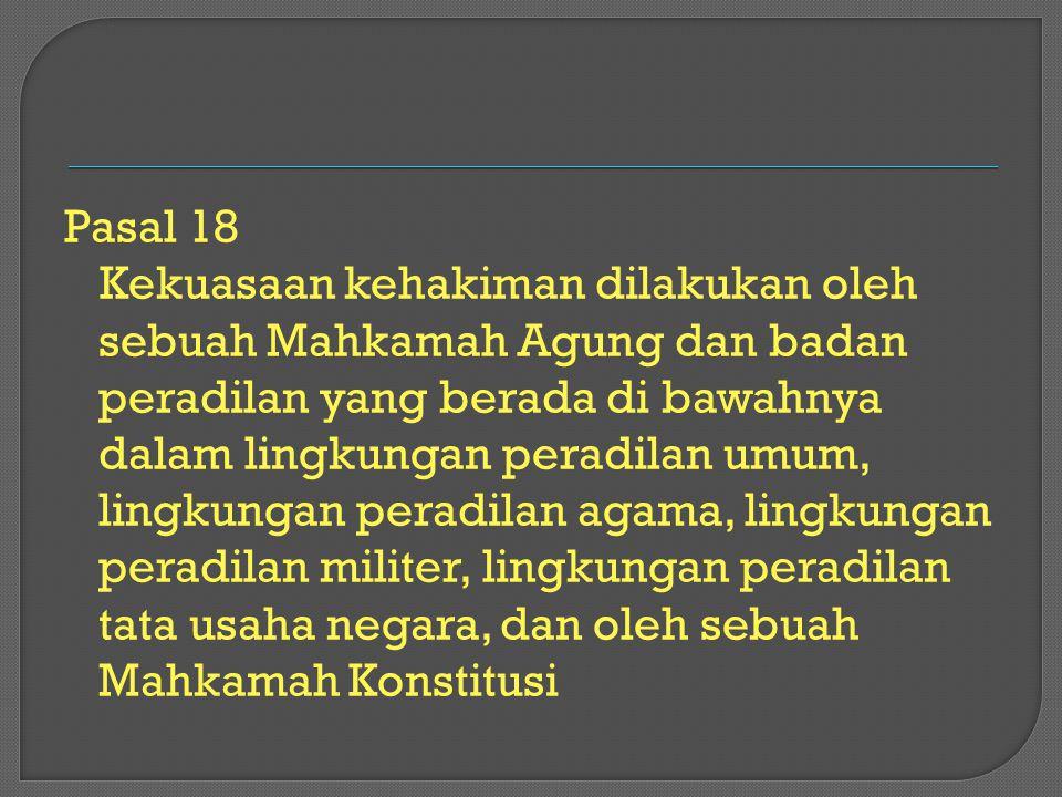 4) Pengawasan dan kewenangan sebagaimana dimaksud pada ayat (1), ayat (2), dan ayat (3) tidak boleh mengurangi kebebasan Hakim dalam memeriksa dan memutus perkara.