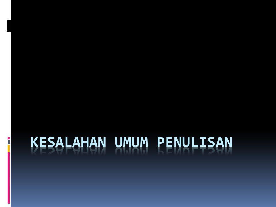  Huruf kembar disesuaikan dengan fonem bahasa Indonesia menjadi satu, perhatikan :  wassalam, menjadi wasalam (satu /s/)  accu, menjadi aki (satu /k/, bukan akki (dua /kk/)  milliard, menjadi miliar (satu /l/)  trilliun, menjadi triliun (satu /l/)  professor, menjadi profesor (satu /s/)  Kecuali: mass media, menjadi media massa (dua /ss/), karena dalam bahasa Indonesia sudah terdapat kata masa (satu /s/), yang berbeda maknanya dengan massa (dua /ss/).