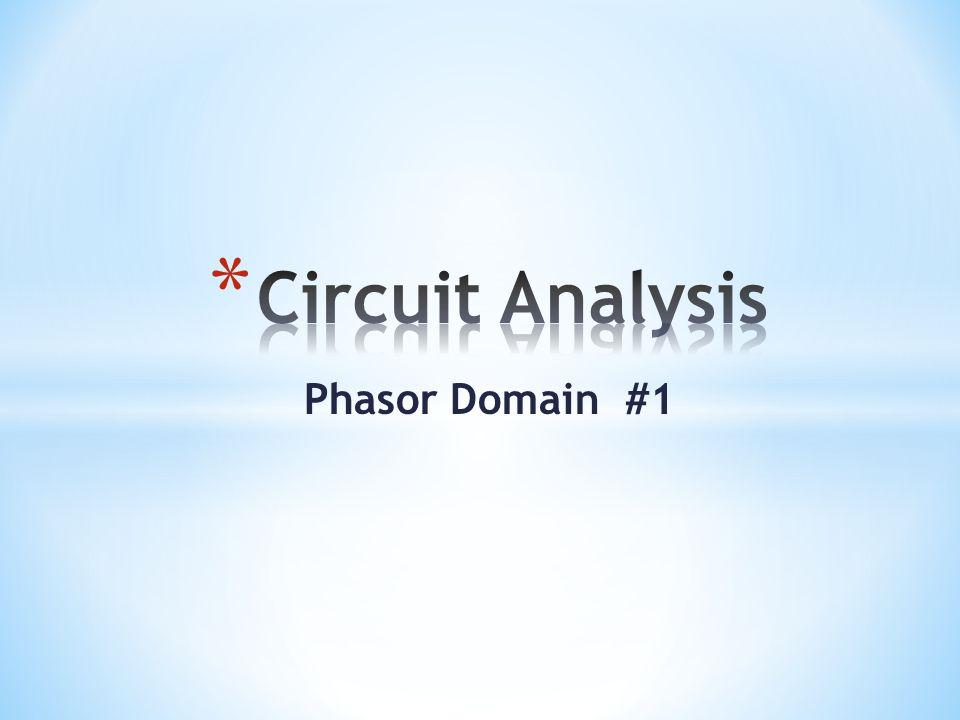 Phasor Domain #1
