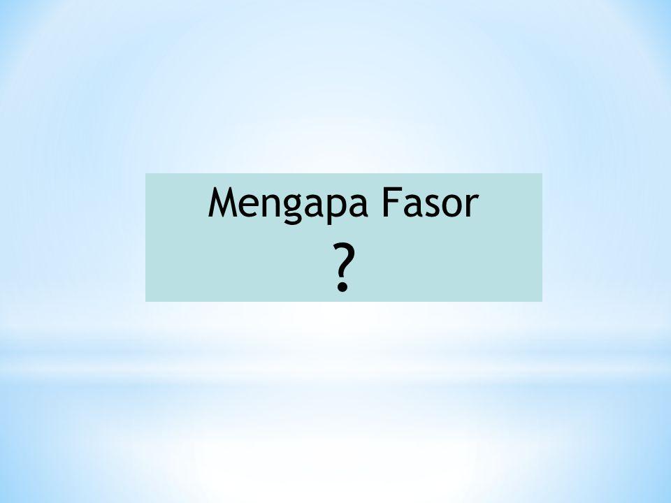 Mengapa Fasor ?