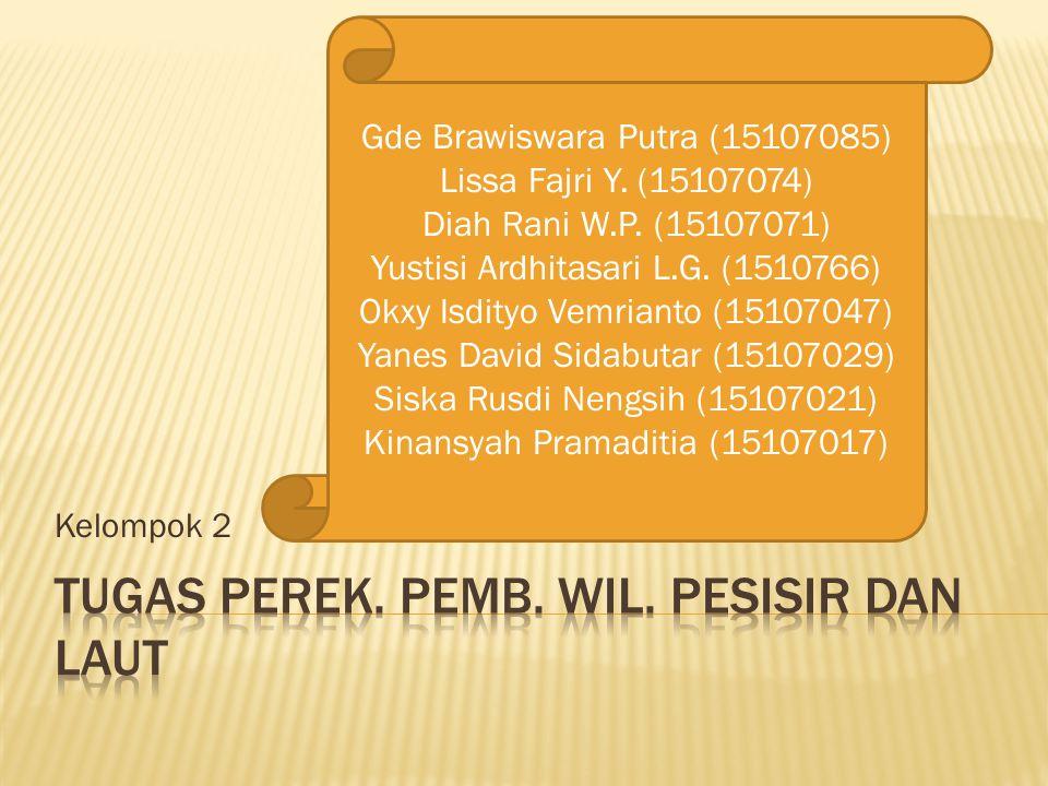 Kelompok 2 Gde Brawiswara Putra (15107085) Lissa Fajri Y.