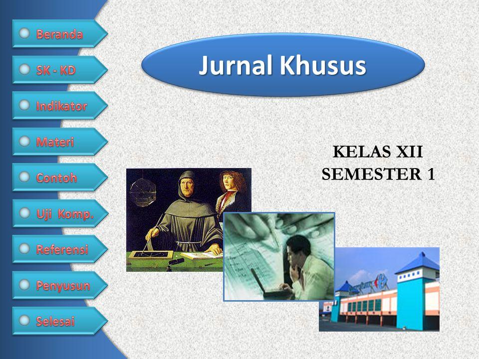 Jurnal Khusus KELAS XII SEMESTER 1