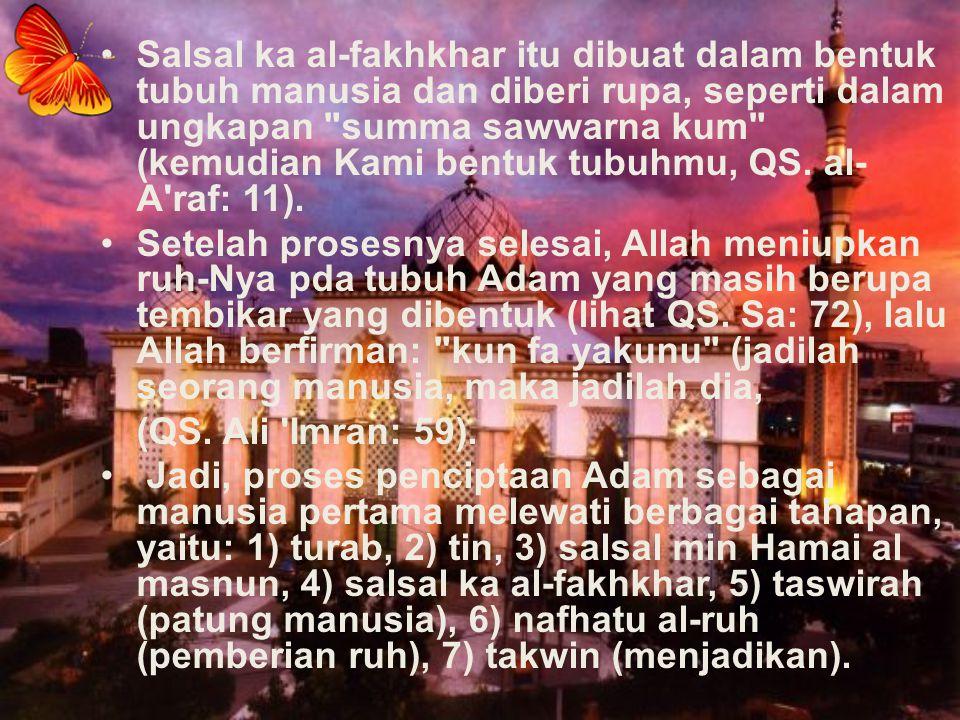 Salsal ka al-fakhkhar itu dibuat dalam bentuk tubuh manusia dan diberi rupa, seperti dalam ungkapan