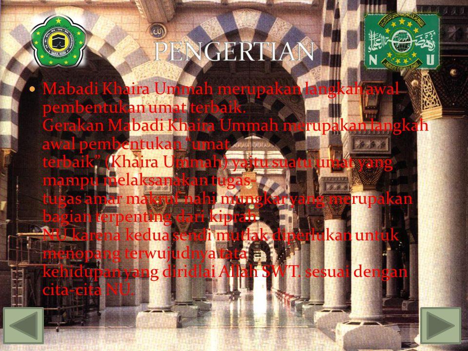 Amar ma'ruf adalah mengajak dan mendorong perbuatan baik yang bermanfaat bagi kehidupan duniawi dan ukhrawi sedangkan nahi mungkar adalah menolak dan mencegah segala hal yang dapat merugikan, merusak dan merendahkan, nilai-nilai kehidupan dan hanya dengan kedua sendi tersebut kebahagiaan lahiriah dan bathiniyah dapat tercapai.