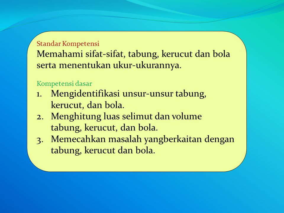 SMP KELAS IX BAB II BANGUN RUANG SISI LENGKUNG (BRSL)