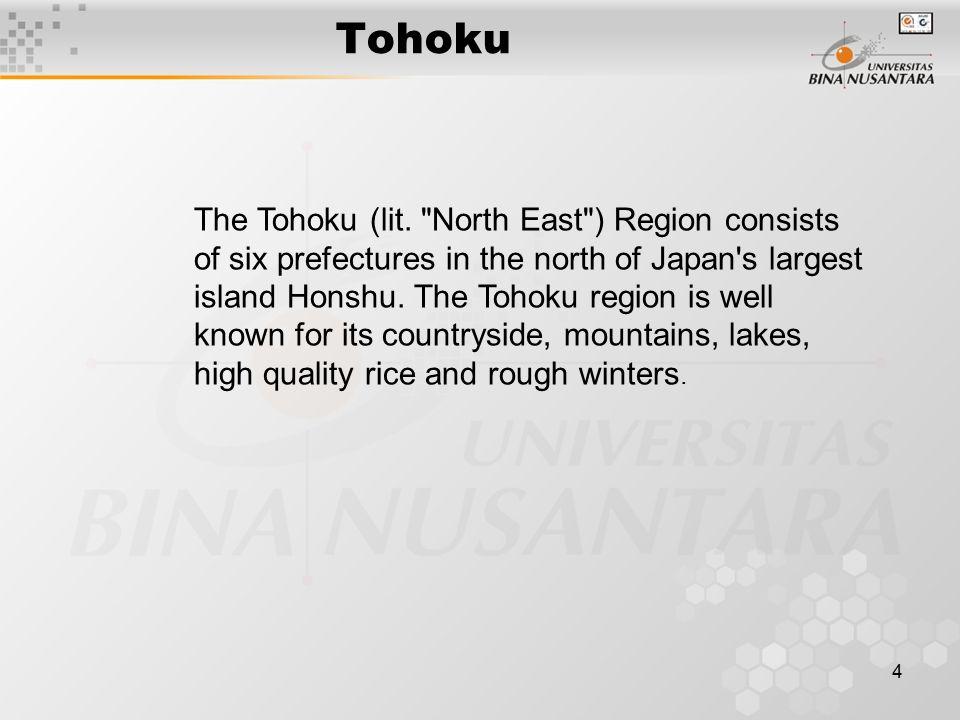 4 Tohoku The Tohoku (lit.