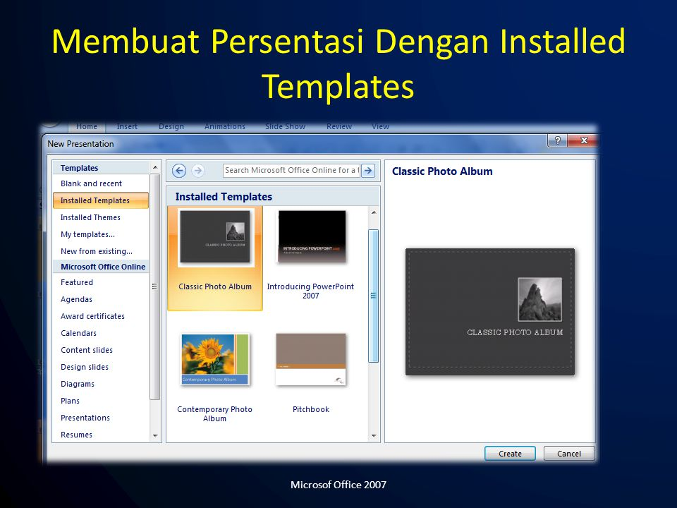 Membuat Persentasi Dengan Installed Templates Microsof Office 2007