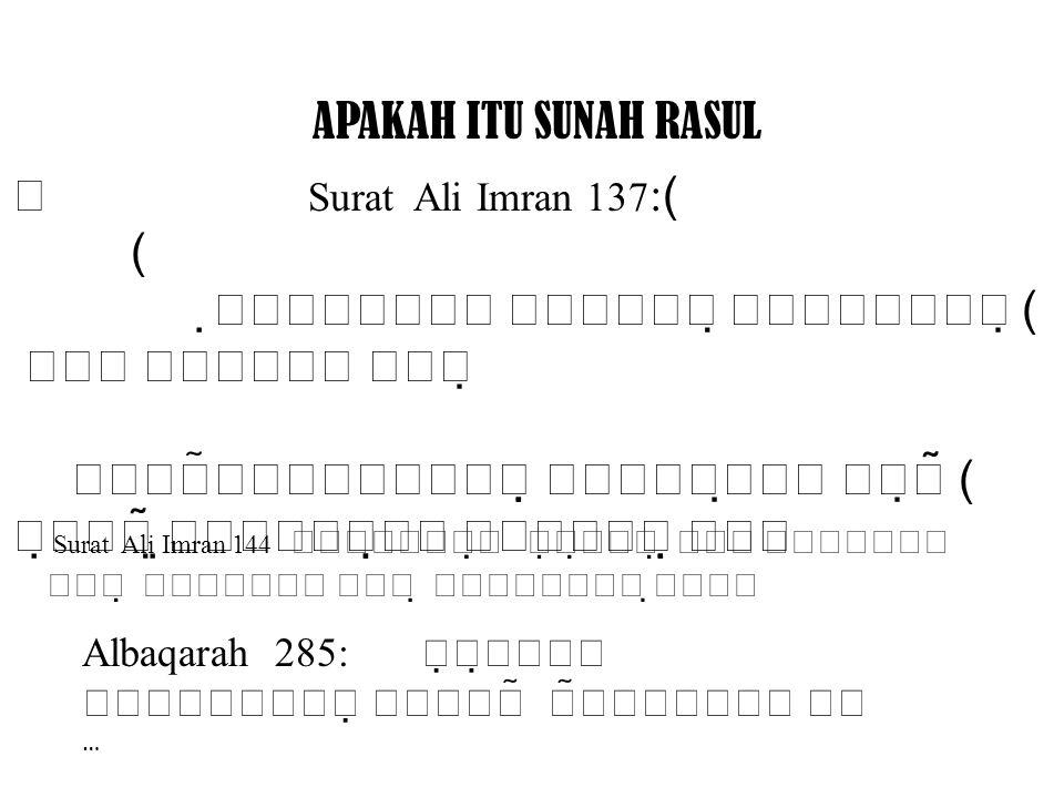 SEJARAH SUNNAH MUHAMMAD … Th611Th611 Th654Th654 Th651Th651 Th654Th654 Fase pemahaman teori Fase penerapan teori (.
