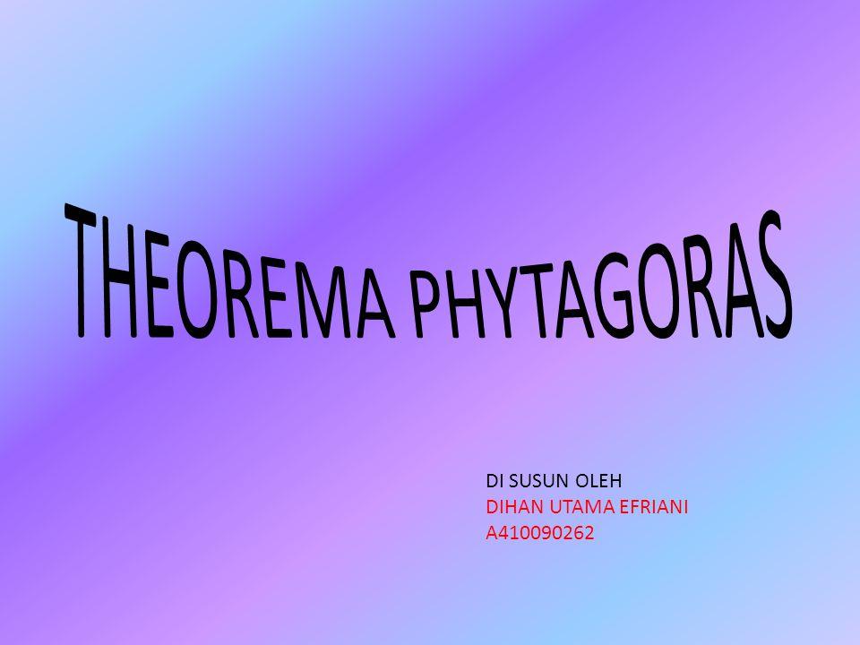 Standar kompetensi : Menggunakan Teorema Pythagoras dalam pemecahan masalah.