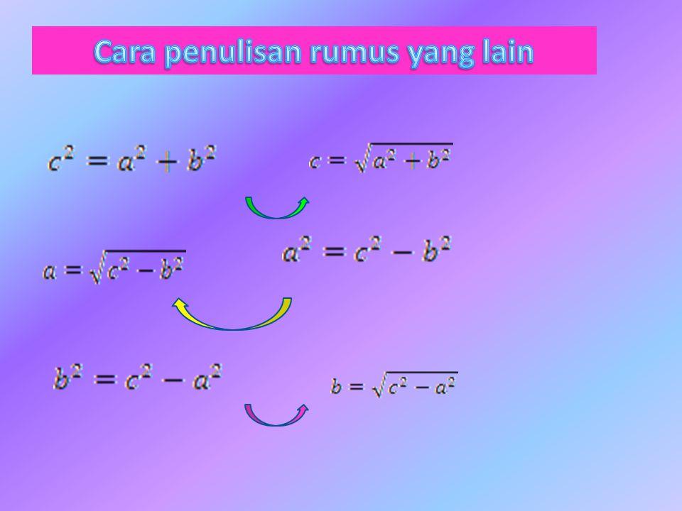 T eorema Pythagoras banyak sekali digunakan dalam perhitungan bidang matematika.