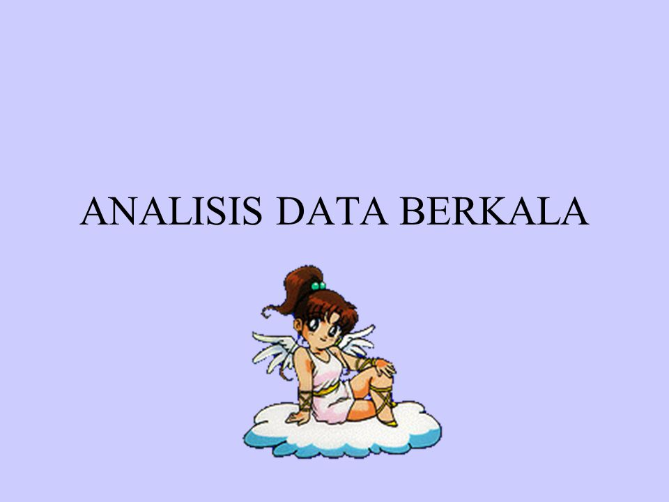 ARTI DAN PENTINGNYA ANALISIS DATA BERKALA Data berkala adalah data yang dikumpulkan dari waktu- kewaktu untuk menggambarkan perkembangan suatu kegiatan.