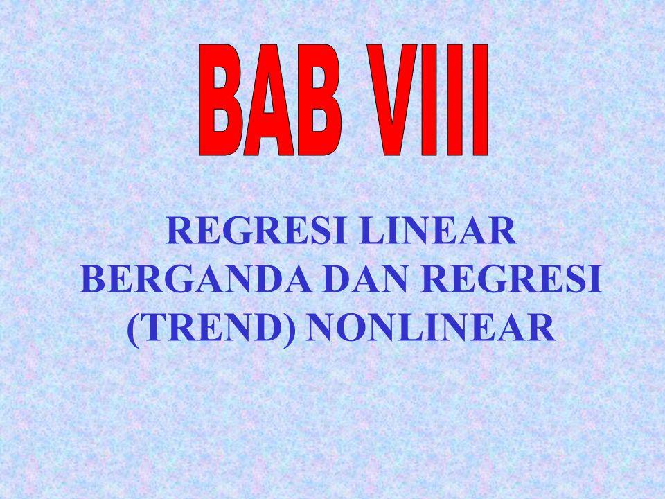 HUBUNGAN LEBIH DARI DUA VARIABEL REGRESI LINEAR BERGANDA Apabila terdapat lebih dari dua variabel, maka hubungan linear dapat dinyatakan dalam persamaan regresi linear berganda sebagai berikut : Y'= b 0 + b 1 X 1 + b 2 X 2 +...