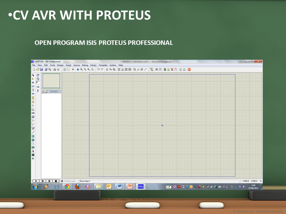 CV AVR WITH PROTEUS OPEN PROGRAM ISIS PROTEUS PROFESSIONAL Published by. imeldaflorensia91