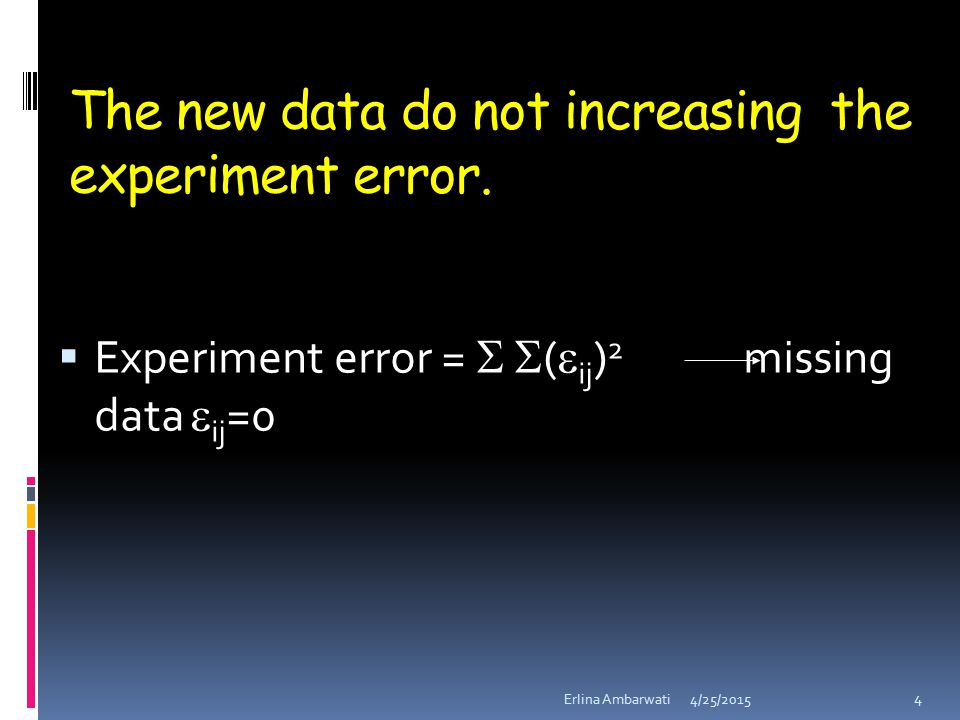 The new data do not increasing the experiment error.