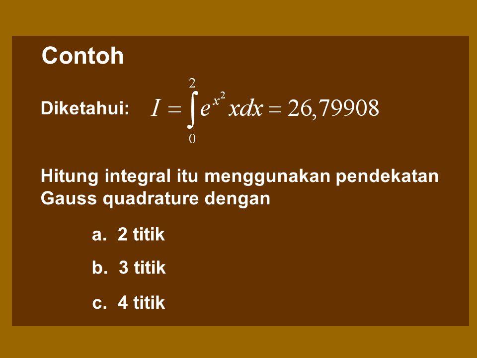 Rumus Umum Faktor-faktor pemberat c dan argumen fungsi u untuk sampai dengan 6 (enam) titik adalah sebagaimana diberikan dalam tabel 14.1: Numerical M
