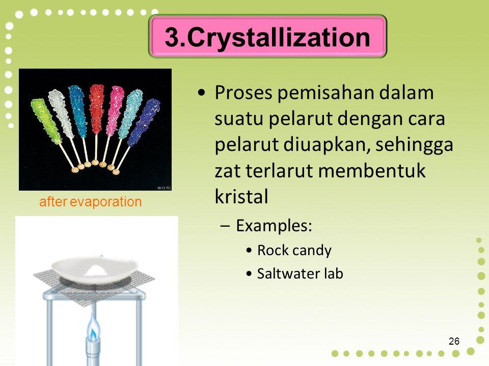 Suatu campuran akan melewati suatu pori saringan yang sesuai atau lebih besar dari ukuran molekulnya. Jika ukuran molekul zat tersebut lebih besar dar