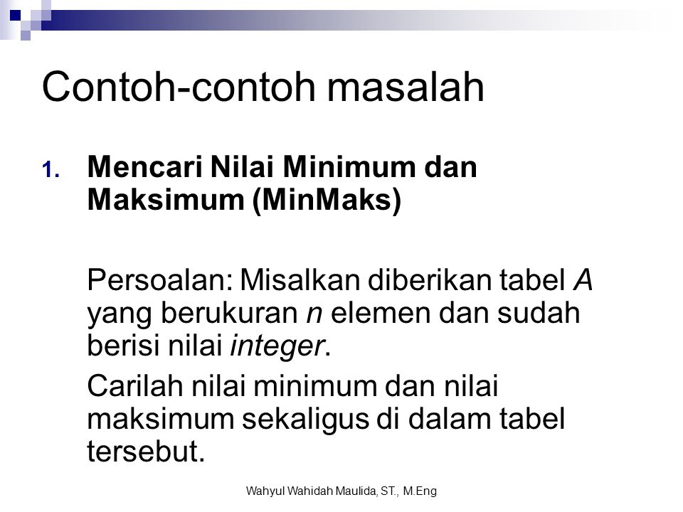3. Algoritma Pengurutan dengan Metode Divide and Conquer Wahyul Wahidah Maulida, ST., M.Eng
