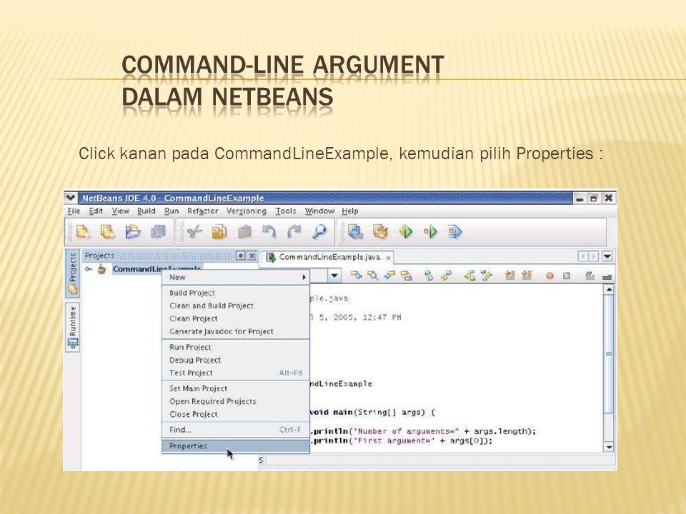 Click kanan pada CommandLineExample, kemudian pilih Properties :