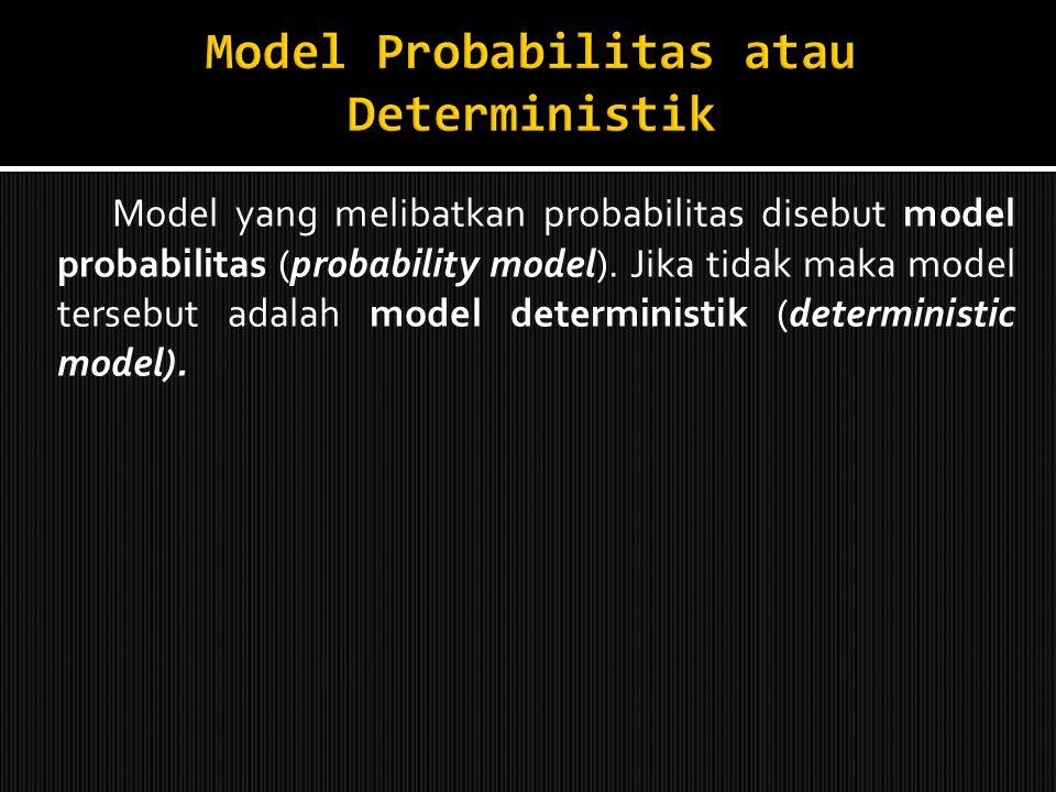 Tidak melibatkan waktu sebagai salah satu variabel. Model Dinamis (dynamic model) menggambarkan prilaku entitas seiring dengan waktu, seperti gambar b