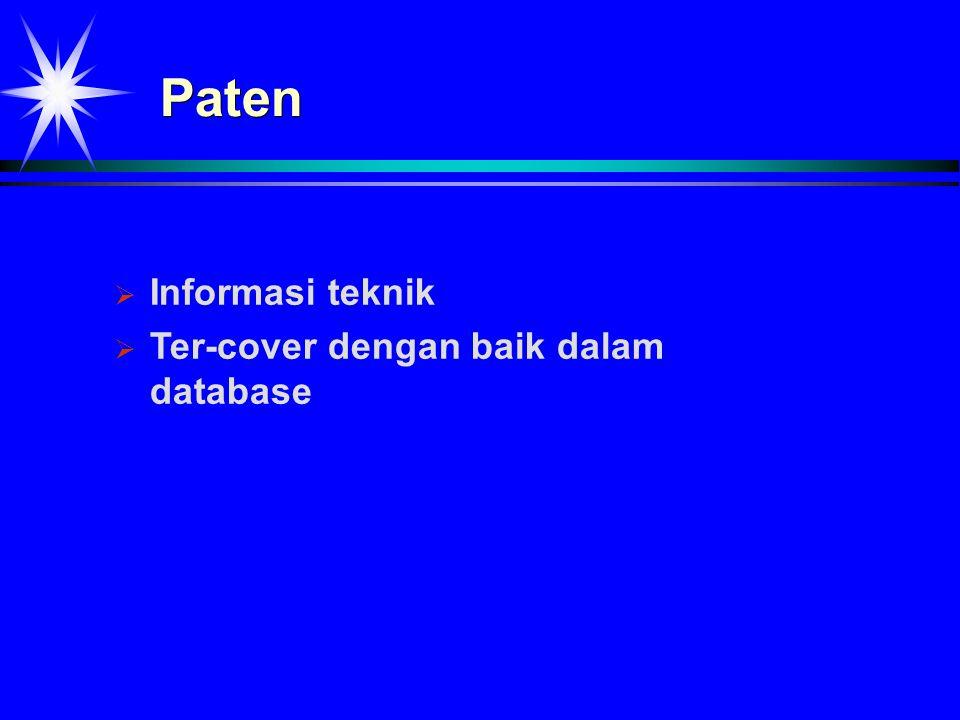 Paten IInformasi teknik TTer-cover dengan baik dalam database