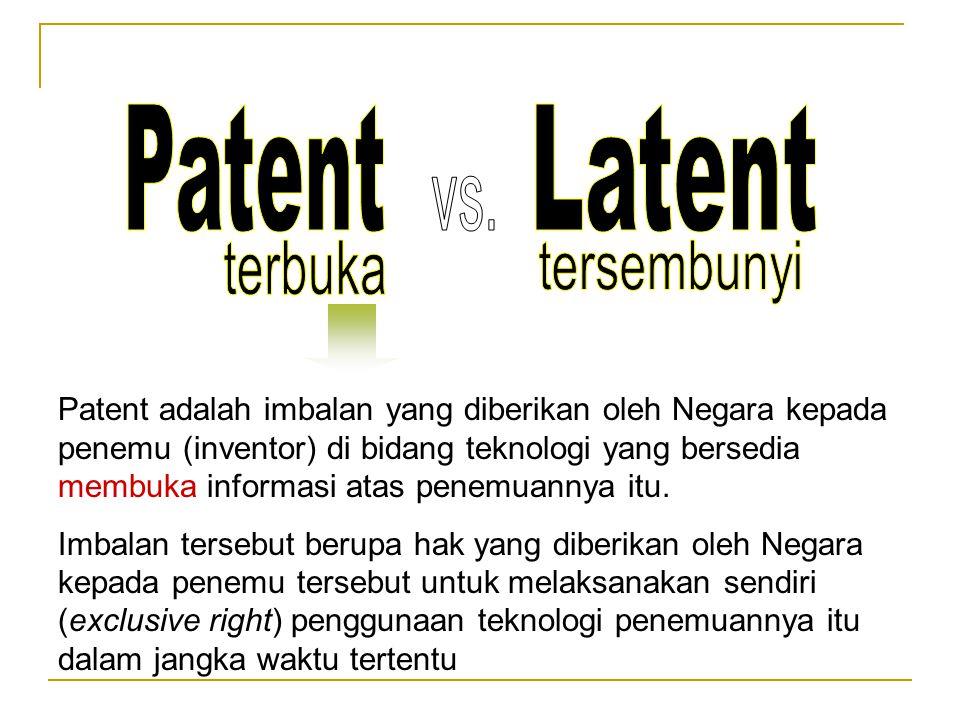 Patent adalah imbalan yang diberikan oleh Negara kepada penemu (inventor) di bidang teknologi yang bersedia membuka informasi atas penemuannya itu. Im