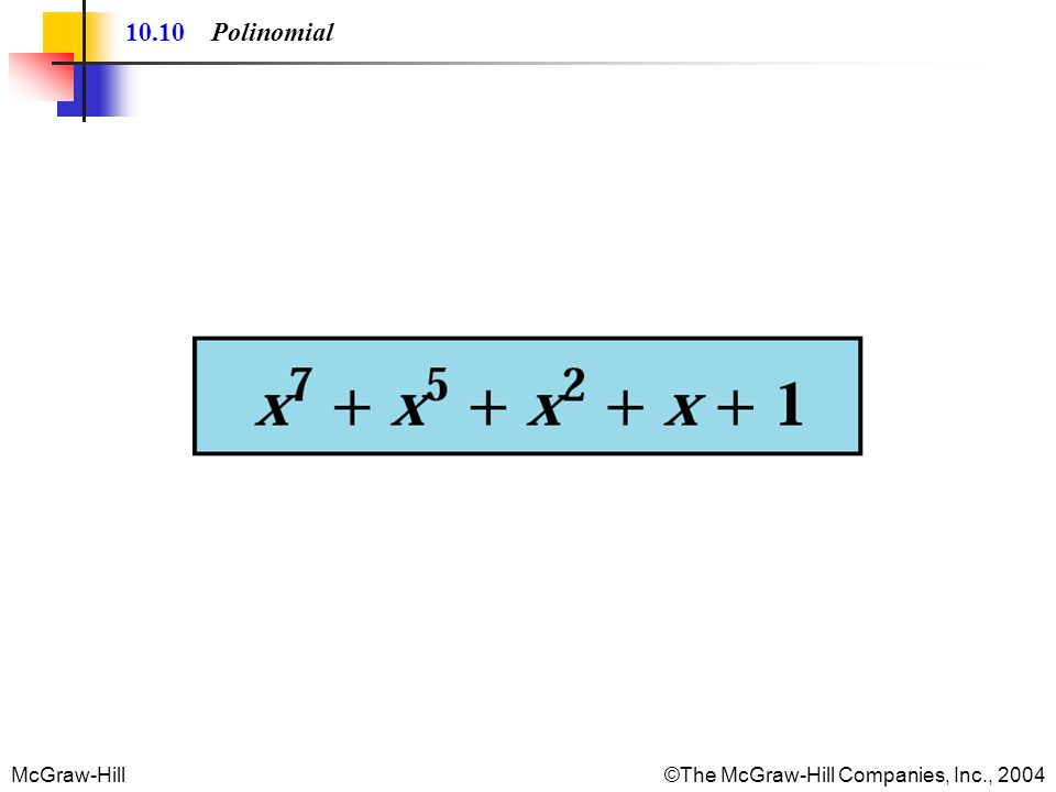 McGraw-Hill©The McGraw-Hill Companies, Inc., 2004 10.10 Polinomial